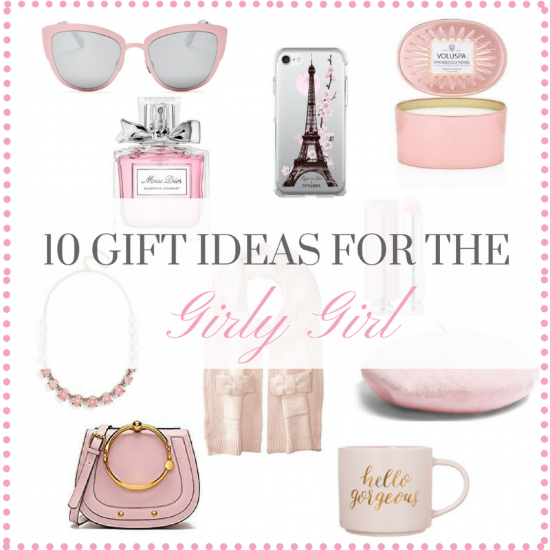 10 Gift Ideas for the Girly Girl