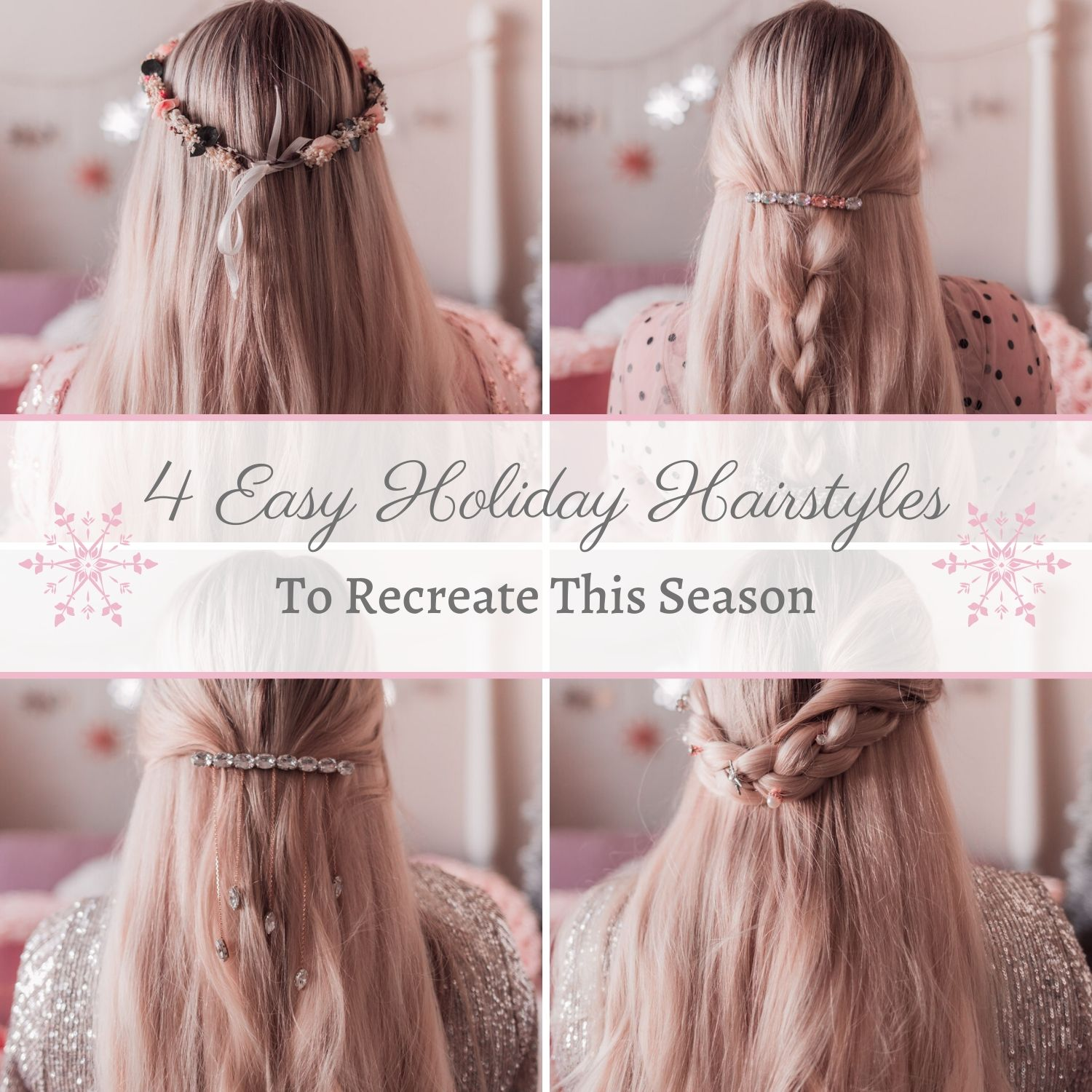 4 Easy Holiday Hairstyles to Recreate This Season