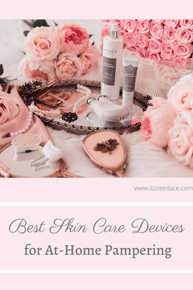 Elizabeth Hugen of Lizzie in Lace shares the best skin care devices for at-home pampering