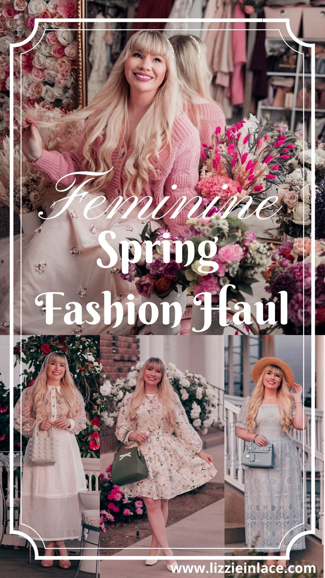 Fashion Blogger Elizabeth Hugen of Lizzie in Lace shares 5 Feminine Spring Outfits and a Girly Spring Fashion Haul