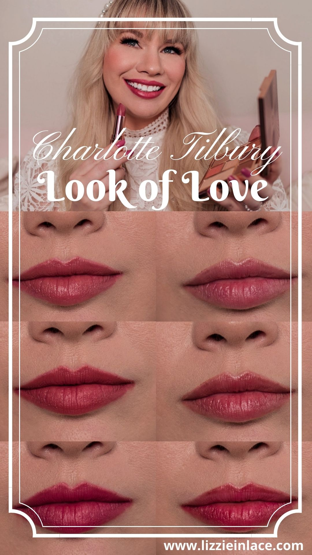 Feminine fashion and beauty blogger Elizabeth Hugen of Lizzie in Lace shares the Charlotte Tilbury Look of Love Collection Review and lipstick swatches