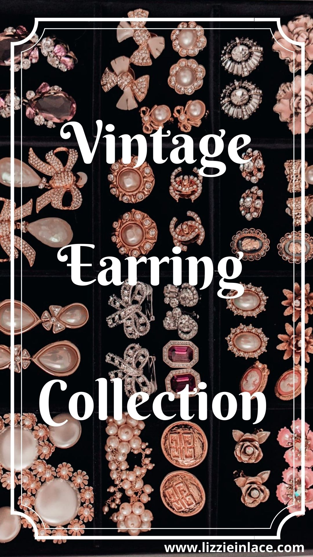 Feminine Fashion Blogger Elizabeth Hugen of Lizzie in Lace shares her Glamorous Vintage Clip On Earring Collection